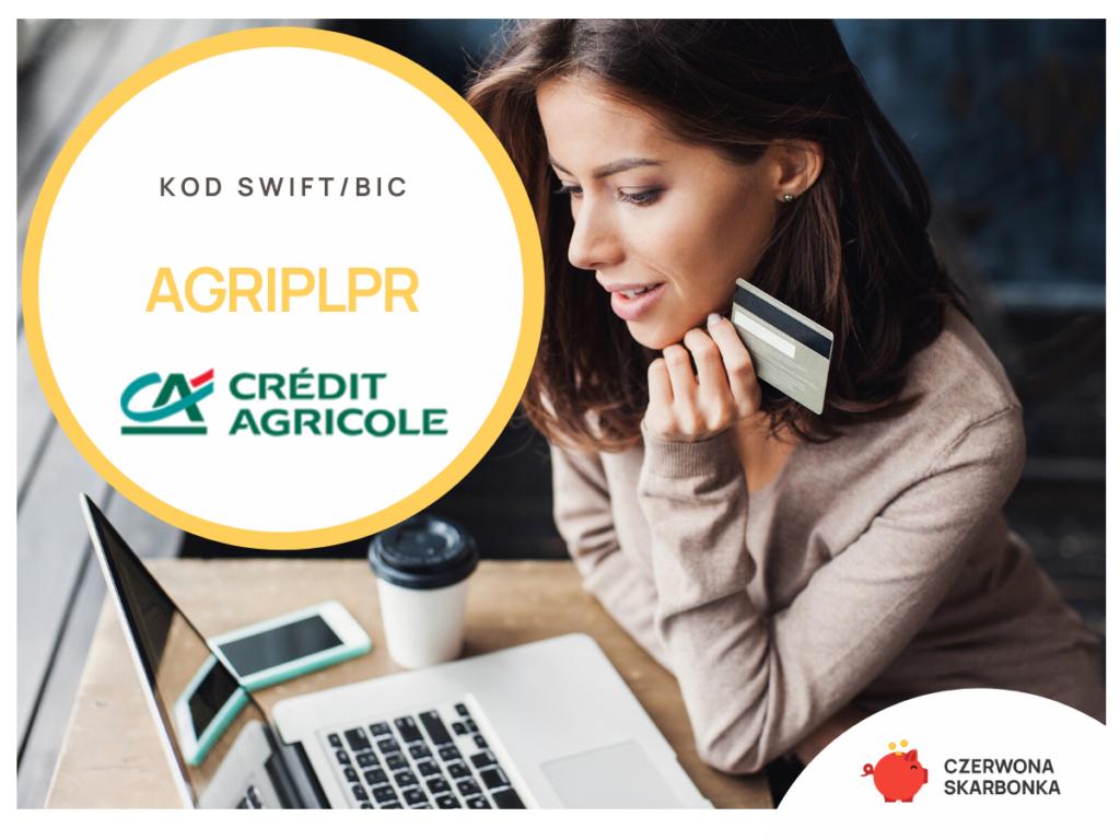 Credit Agricole - kod SWIFT, IBAN,