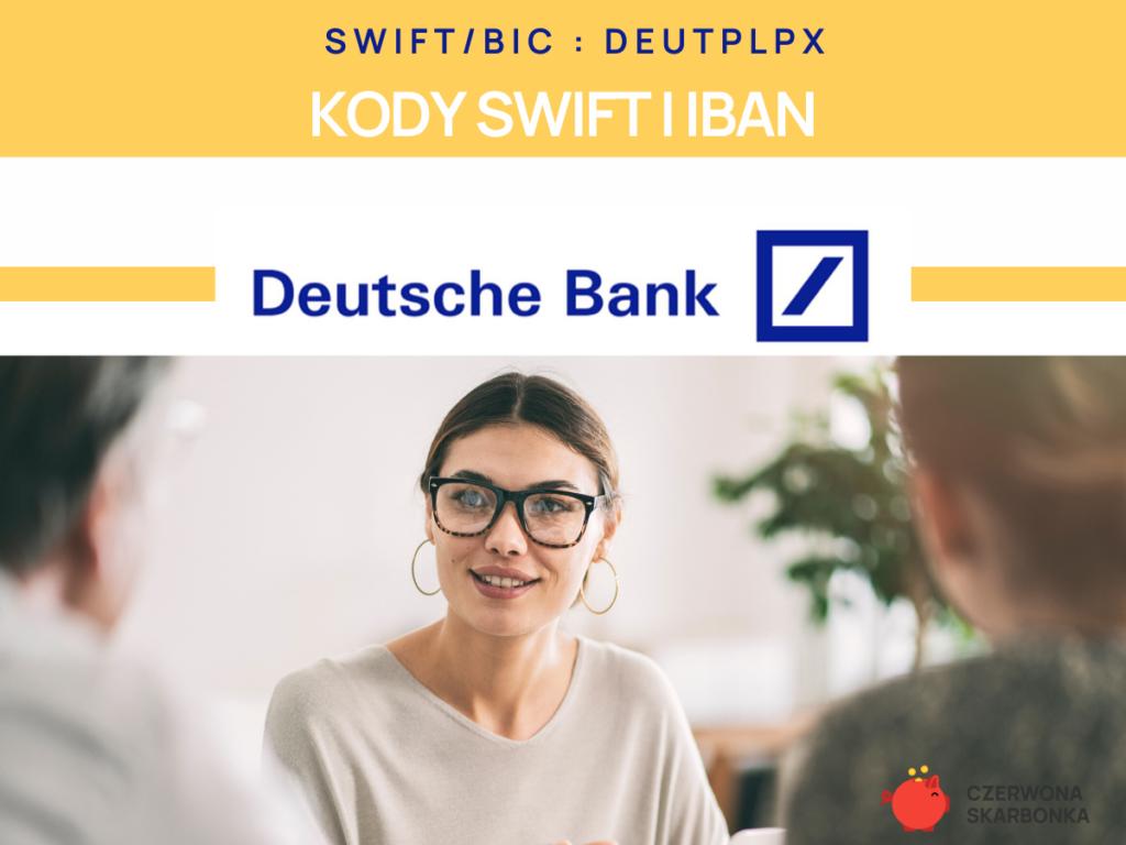 Deutsche Bank - kod SWIFT, IBAN,