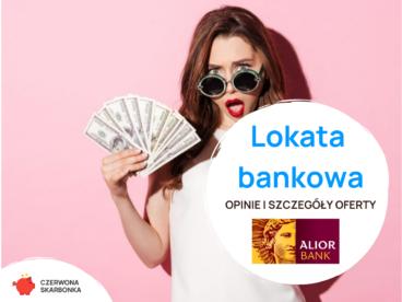 Lokaty Alior Bank