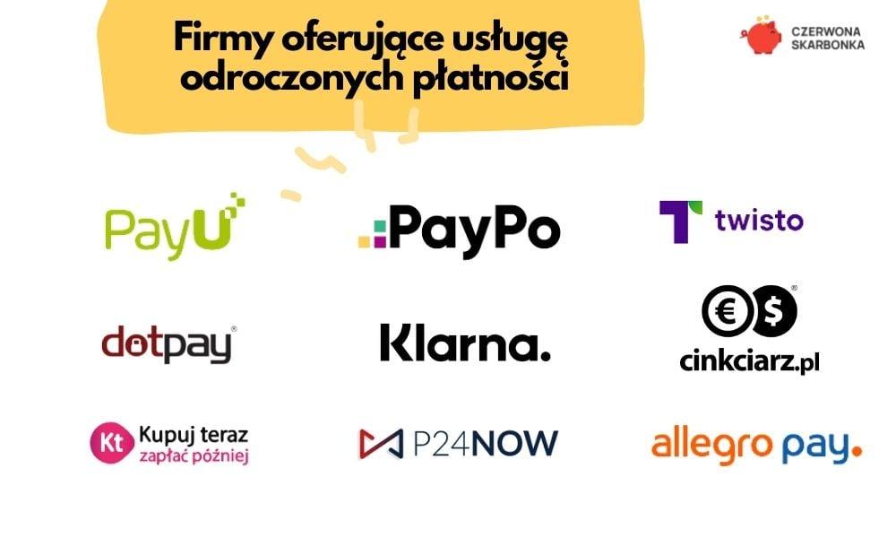 firmy oferujące płatności odroczone